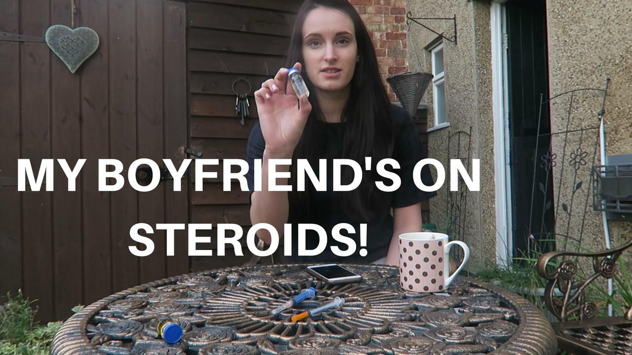 is my boyfriend on steroids
